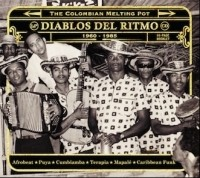 Diablos Del Ritmo - The Colombian Melting Pot 1960-1985 Part 2