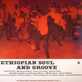 Ethiopian Soul & Groove: Ethiopian Urban Modern Music Vol 1