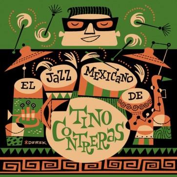 El Jazz Mexicano de Tino Contreras