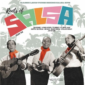 Roots Of Salsa - Volume Two