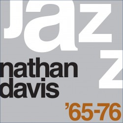 The Best of Nathan Davis 1965-1976