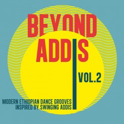 Beyond Addis Vol 2
