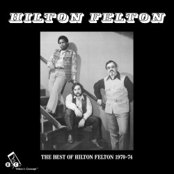 The Best of Hilton Felton
