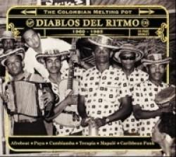 Diablos Del Ritmo - The Colombian Melting Pot 1960-1985 Part 2