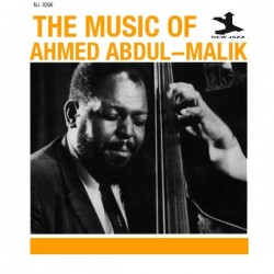 The Music of Ahmed Abdul-Malik