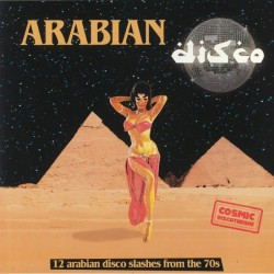 Arabian Disco: 12 Arabian Disco Slashes From The 70s