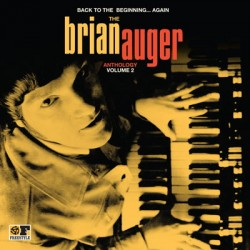 Back To The Beginning Again: The Brian Auger Anthology Vol 2