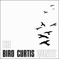 The Bird Curtis Quintet