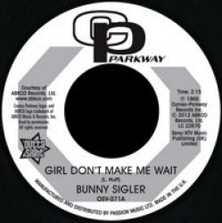 Girl Don't Make Me Wait