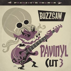 Buzzsaw Joint Cut 3: Pavinyl