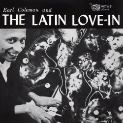 Earl Coleman & The Latin Love In