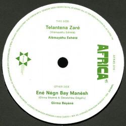 Telantena Zaré / Ene Negn Bay Manesh