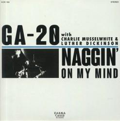Naggin' On My Mind