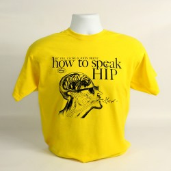 How to Speak Hip Tee Shirt