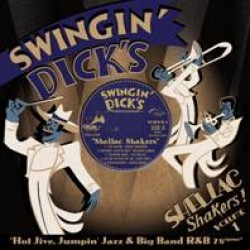 Swingin' Dick's Shellac Shakers Vol 1