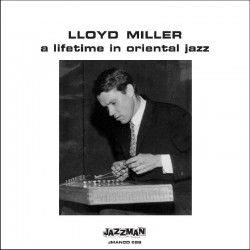 A Lifetime In Oriental Jazz