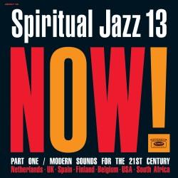 Spiritual Jazz 13: NOW! Part 1