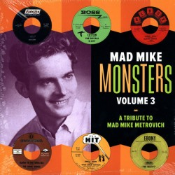 Mad Mike Monsters Volume 3 - A Tribute To Mad Mike Metrovich