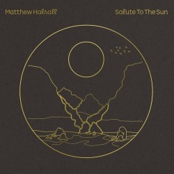 Salute To The Sun (Black Vinyl Edition)