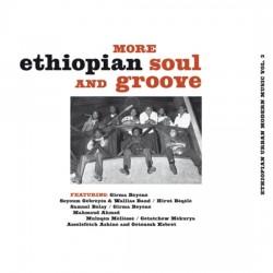 More Ethiopian Soul & Groove: Ethiopian Urban Modern Music Vol 3
