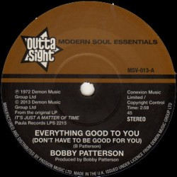 Everything Good To You (Don't Have To Be Good For You) / I Get My Groove From You