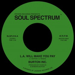 L.A. Will Make You Pay / If You Love Me