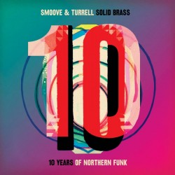 Solid Brass: Ten Years Of Northern Funk