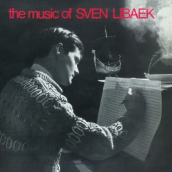The Music Of Sven Libaek